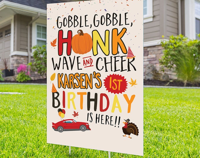 Birthday lawn sign design, Digital file only, yard sign, social distancing, drive-by birthday party, Thanksgiving birthday, quarantine party