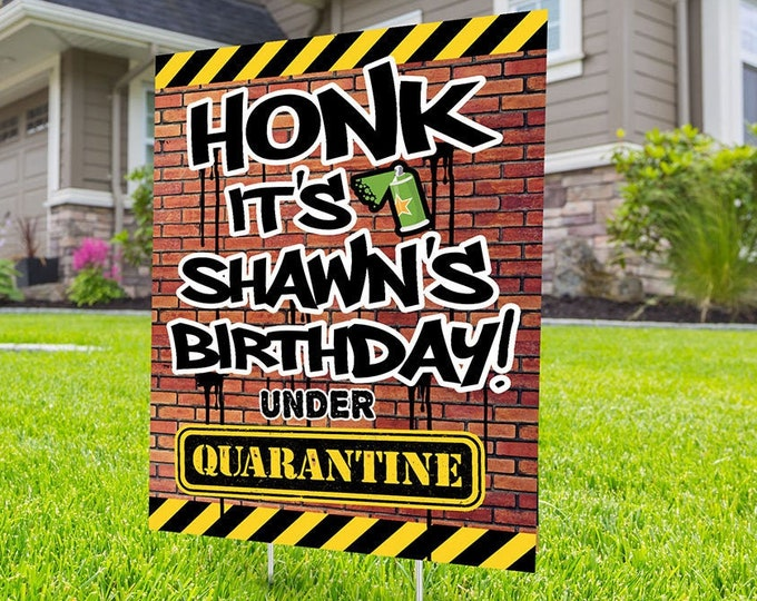 Happy birthday Yard Sign, Honk outdoor sign, Quarantine Birthday , Digital file only, Birthday Yard Sign, Happy Birthday Sign, Yard sign