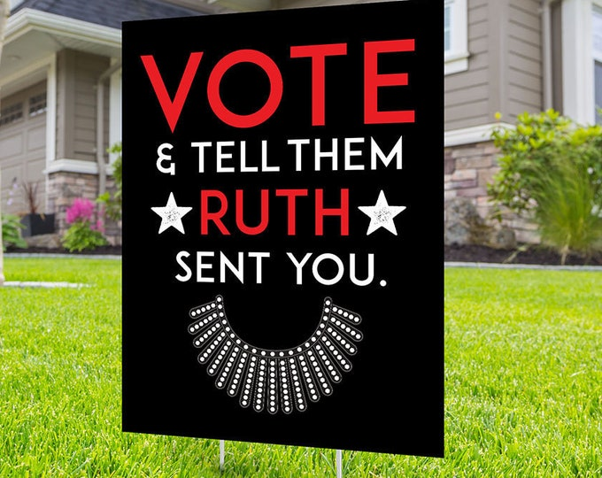 Political Campaign Yard Sign design, Digital file only, Byedon, Ruth Bader Ginsburg, liberal, political, 2020 president, political lawn sign