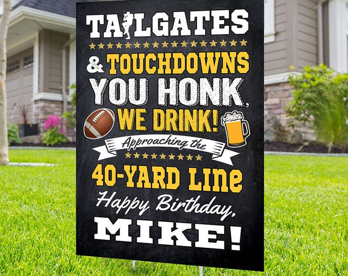 Happy birthday yard sign design, Digital file only, Honk outdoor sign, Quarantine Birthday, Football birthday sign, Cheers and beers sign