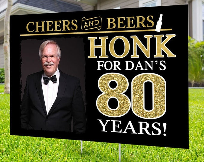 Any age, Happy birthday yard sign design, Digital file only, Honk outdoor sign, Quarantine Birthday, Cheers and beers, Happy Birthday Sign