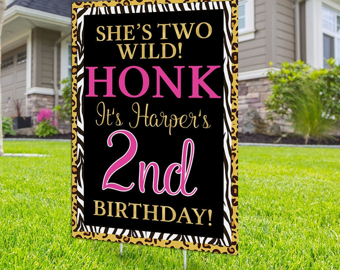 Any age, Wild one, Two Wild,  Yard Sign design, Digital file only, Honk outdoor sign, Birthday Yard Sign, Happy Birthday Sign, Animal print