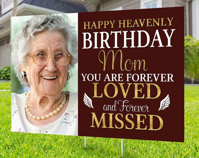 Yard sign, Funeral sign design, Digital file only, memorial sign, happy heavenly birthday, in memory of sign, Memorial birthday sign