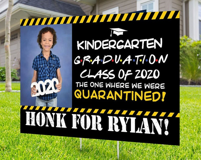 Class of 2020 Graduation Photo Yard Sign - Kindergarten graduation Sign, Digital file only,  Quarantine yard sign, Graduation Yard Sign