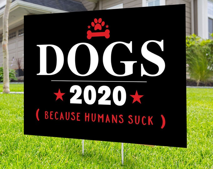 Political Campaign Yard Sign design, Digital file only, rally sign, BYEDON 2020, political sign, 2020 president, political lawn sign, dogs