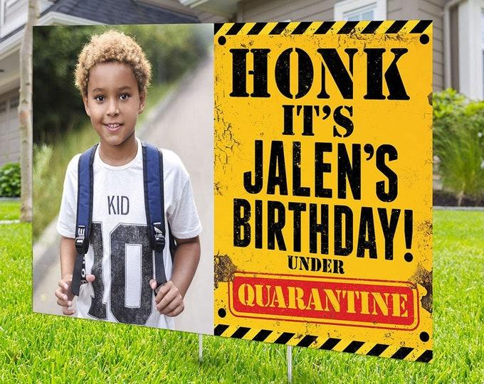 Happy birthday Yard Sign , Honk outdoor sign , Digital file only, Quarantine Birthday , Birthday Yard Sign, Happy Birthday Sign, Yard sign