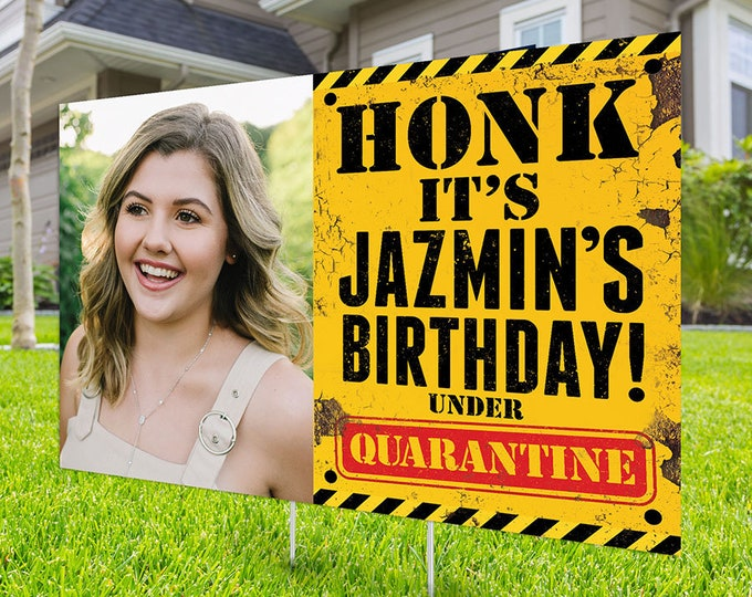 Happy birthday Yard Sign, Digital file only, Honk outdoor sign, Quarantine Birthday ,Birthday Yard Sign, Happy Birthday Sign, Yard sign