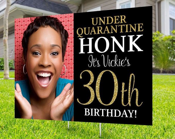 Happy birthday Yard Sign design, Digital file only, Honk outdoor sign, Quarantine Birthday , Birthday Yard Sign, Happy Birthday Sign,