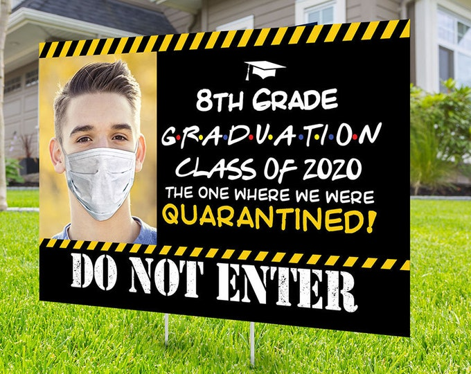 Class of 2020 Graduation Photo Yard Sign - High School Senior Welcome Sign, Digital file only,  Quarantine yard sign, Graduation Yard Sign