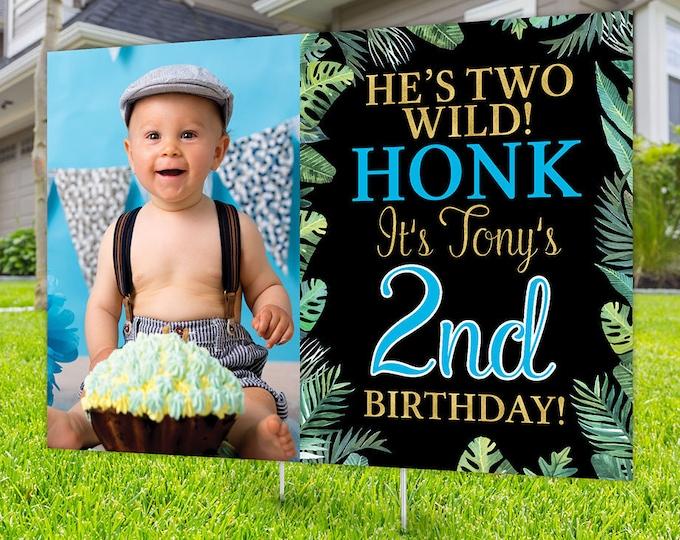 Wild one Yard Sign design, Digital file only, Honk outdoor sign, Quarantine Birthday , Birthday Yard Sign, Happy Birthday Sign, Jungle