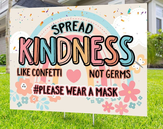 Wear a mask yard sign design, Digital file only, Kindness is everything, political sign, Choose kindness, Be kind, LGBTQ, Be kind sign, BLM