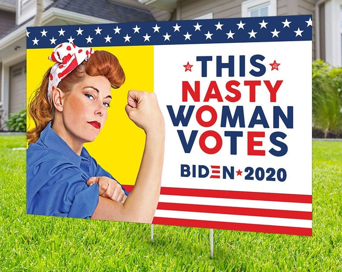 Political Campaign Yard Sign design, Digital file only, Kamala Harris, This Nasty woman, political sign, Biden 2020, political lawn sign,