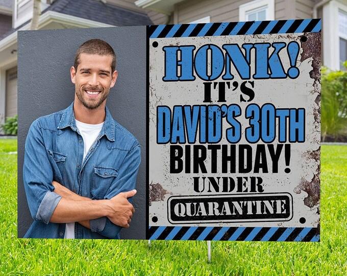 Happy birthday Yard Sign, Digital file only, Honk outdoor sign, Quarantine Birthday ,Birthday Yard Sign, Happy Birthday Sign, Yard sign