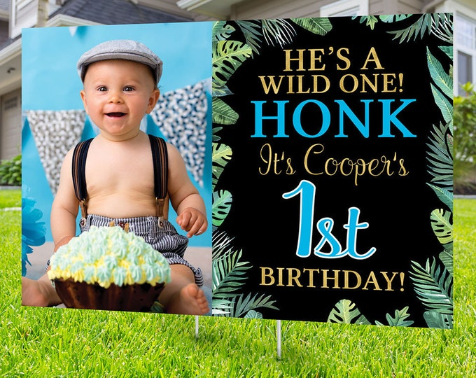 Wild one Yard Sign design, Digital file only, Honk outdoor sign, Quarantine Birthday , Birthday Yard Sign, Happy Birthday Sign, Jungle