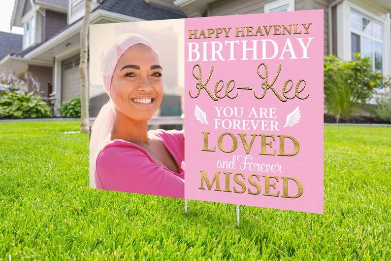 happy heavenly birthday Memorial birthday sign Yard sign in memory of sign Funeral sign design memorial sign Digital file only