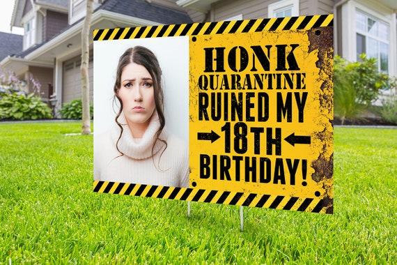 happy quarantined birthday birthday yard signs personalized birthday yard sign happy birthday yard sign Happy birthday sign outdoor