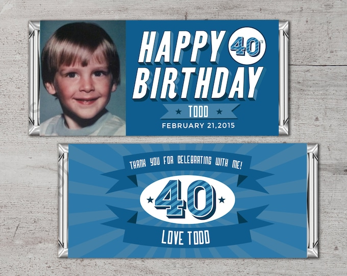 Birthday Candy Bar Wrapper Covers, Birthday Chocolate Bar Birthday Candy Wrappers - Digital- 40th, 21st, 30th, 50th, 60th, 70th, 1st, Gift