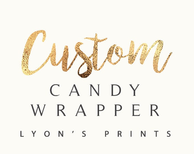 Personalized Candy Bar Wrapper – Printable candy Bar Wrapper -baby shower -birthday party- party favor- gift, wedding favor, wedding,