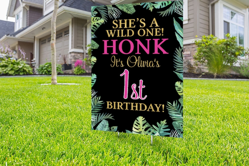 Quarantine Birthday Birthday Yard Sign Jungle Wild one Yard Sign design Happy Birthday Sign Digital file only Honk outdoor sign
