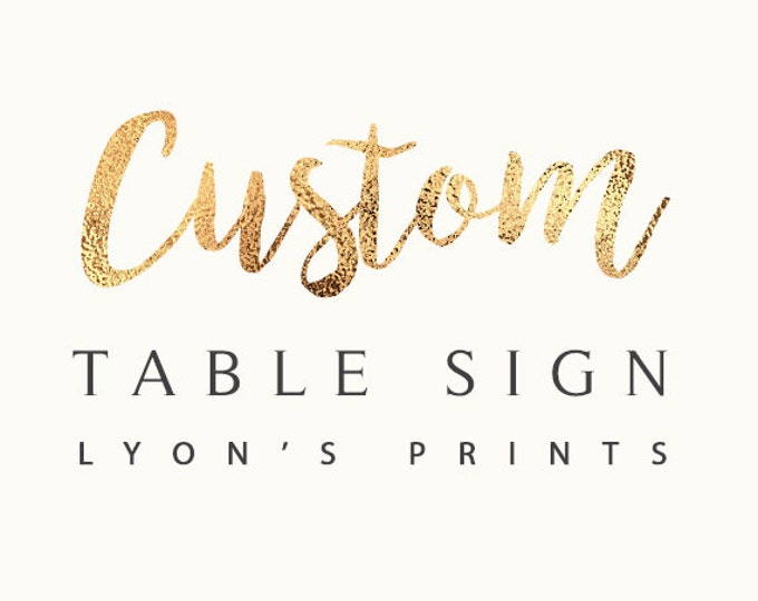 Custom table signs, birthday party, baby shower, wedding, digital files only