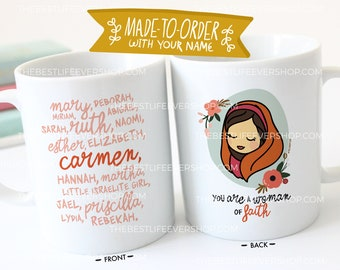 You are a Woman of Faith 11 oz Ceramic Mug - jw gifts - jw ministry - jw pioneer gifts - best life ever