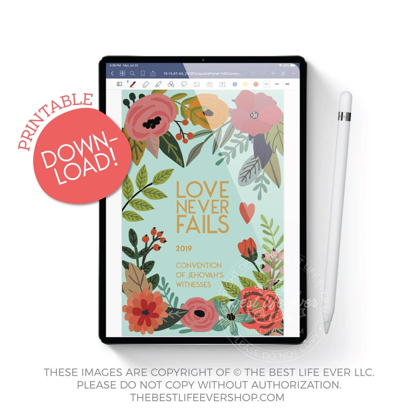 DOWNLOADABLE NOTEBOOK: 2019 Love Never Fails Convention Notebook -  Turquoise Floral - jw gifts - best life ever - bestlifeever - jw org