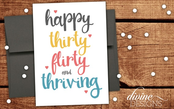 Happy Thirty Flirty And Thriving Funny 30 Birthday Card For Etsy