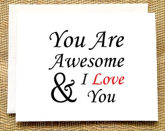 Birthday Card Him - You are Awesome and I Love You Card for Him Birthday Card for Him Anniversary Card for Girlfriend for Wife Birthday Card