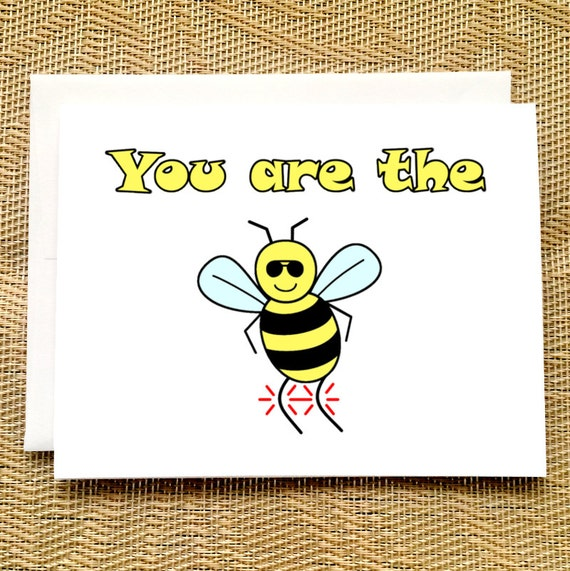 Funny Birthday Card You Are The Bees Knees