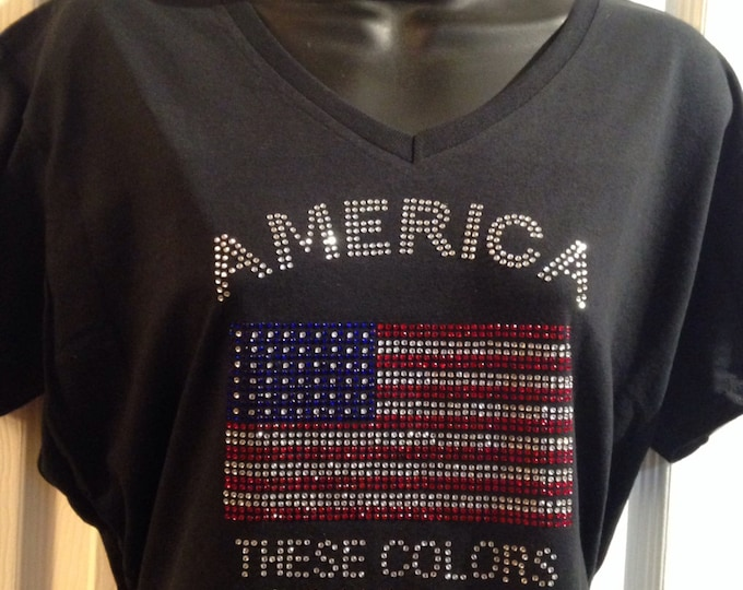 America These Colors Do Not Run! Patriotic Rhinestone T-Shirt