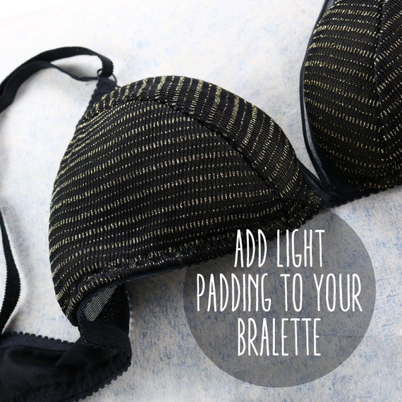 ADD - light padding sewn inside your custom bralette