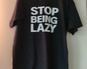 Stop Being Lazy