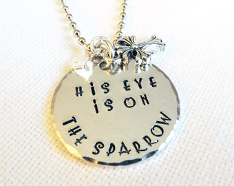 """Handmade, Hand Stamped, 1.25 Silver Disk """"His Eye Is On The Saprrow"""" Necklace"""