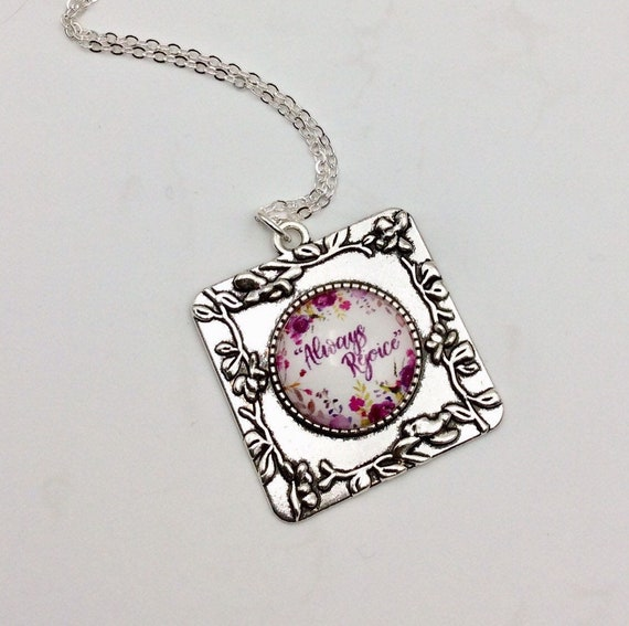"""JW Pendant, Square with circle glass insert. """"Always Rejoice"""" Silver-tone setting and chain. Blue velvet gift pouch"""