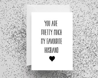 Card, Valentines Card, Funny, Funny Card, Greetings Card, Humour, Husband, Birthday, Just Because, Anniversary Card, Husband Birthday Card