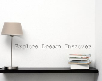 Explore Dream Discover - Vinyl Wall Decal Home Decor Adventure Travel Office Decor Wall Lettering Gift Ideas Wanderlust