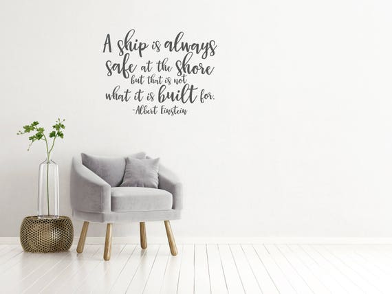 Inspirational Wall Decal // Office Decor / A Ship Is Always | Etsy
