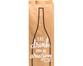 Eat, Drink and be Amazing Wine Gift Bag - Kraft Paper Bag