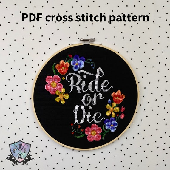 Ride Or Die Cross Stitch Pattern, Gangster Embroidery, Funny Hoop Art,  Floral Subversive Needlepoint - PDF, Instant Download