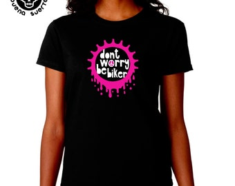 6abe84ea2 Girl t-shirt MBS Dont worry be biker