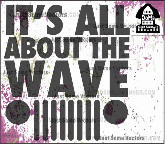 Its All About The Wave Jeep Grill Vector Files Svg Use For Etsy