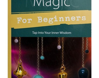 Pendulum Magic for Beginners Book, Richard Webster