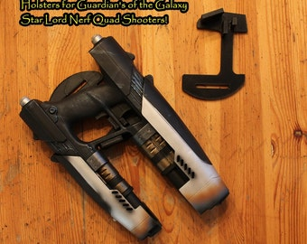 Holster for Guardians of the Galaxy Nerf Star-Lord Quad Blaster prop.