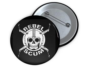 Star Wars Rebel Scum Custom Pin Buttons