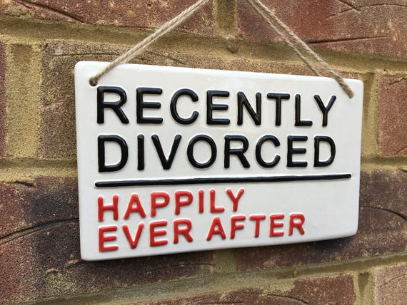"""Fun White Wood Hanging Sign /""""RECENTLY DIVORCED/"""" Happily Ever After Plaque."""