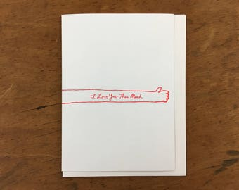 I Love You This Much Greeting Card