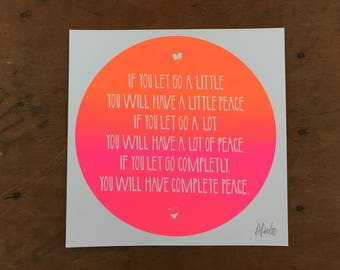 If You Let Go Print Poster