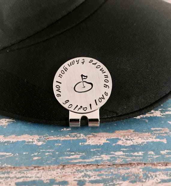 I love you more than you love golf Golf Ball Marker and Hat  78962b2c46f3