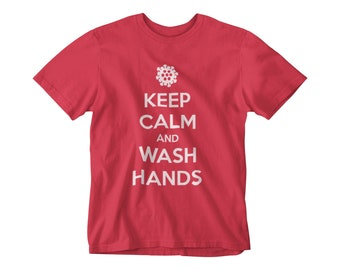 Keep Calm and Wash Hands T-shirt