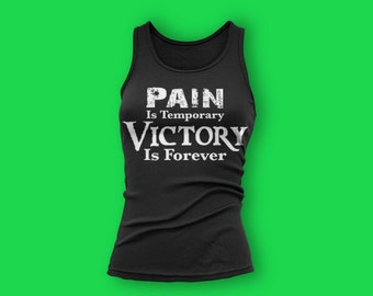 Pain is temporary gym tank top. womens gym tank. womens workout tank. gym clothes. workout clothes. healthy. resolution.fit